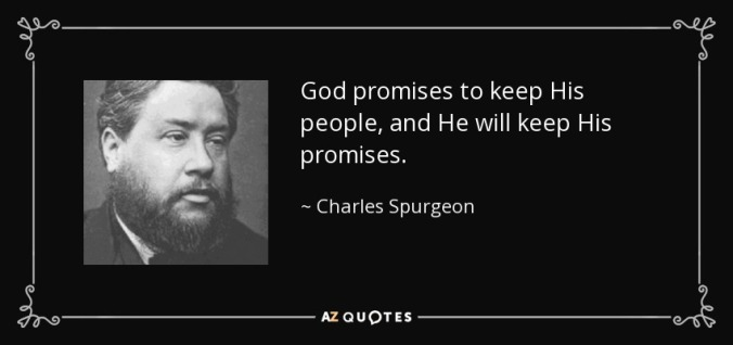 Spurgeon quote God-promises to keep his-people
